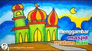 Cara Menggambar Masjid Di Malam Hari Youtube