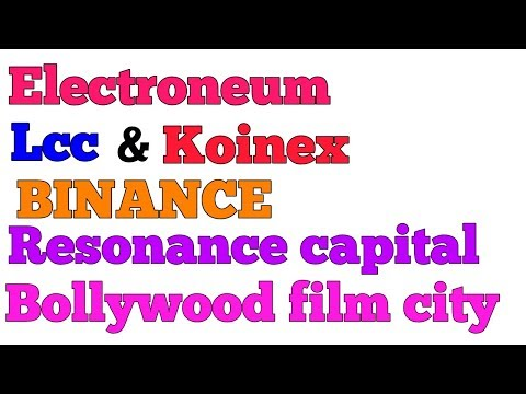 CRYPTO NEWS #031 || UPdate About Electroneum, LCC, Resonance, Bollywood, Koinex, Binance Exchange .