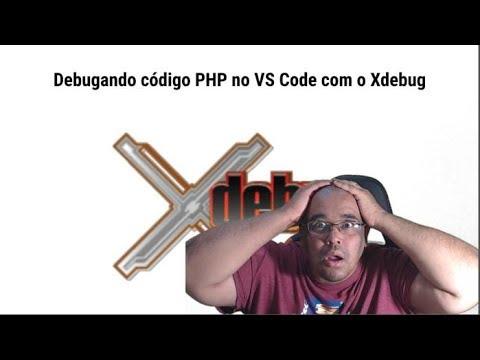 Debugando seu código php no VS Code usando o Xdebug