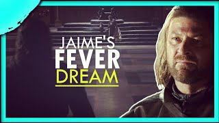Jaime Lannister: his Fever Dream in the Books (it's important)