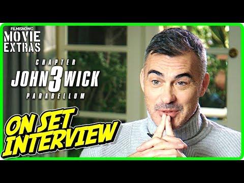 "JOHN WICK 3: PARABELLUM | Chad Stahelski ""Director"" On-set Interview"