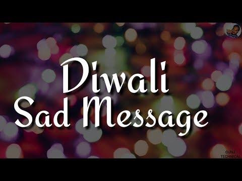 Diwali Sad Message For Broken Heart 2018//WHATSAPP STATUS