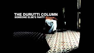 The Durutti Column - Somewhere