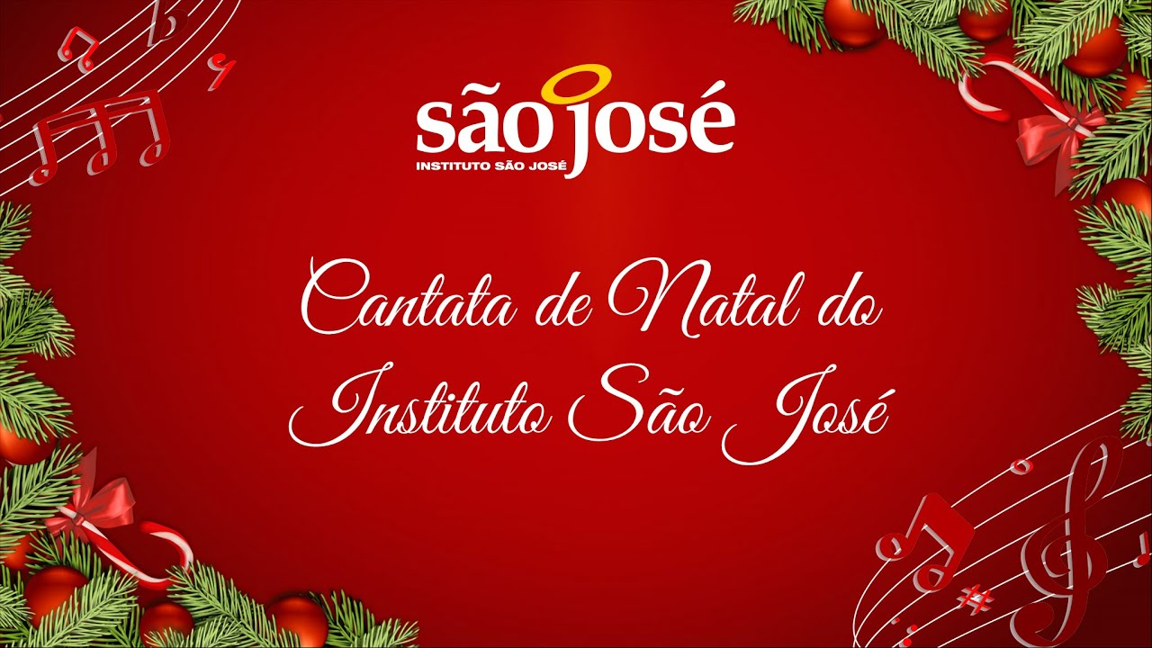 Cantata de Natal do Instituto São José