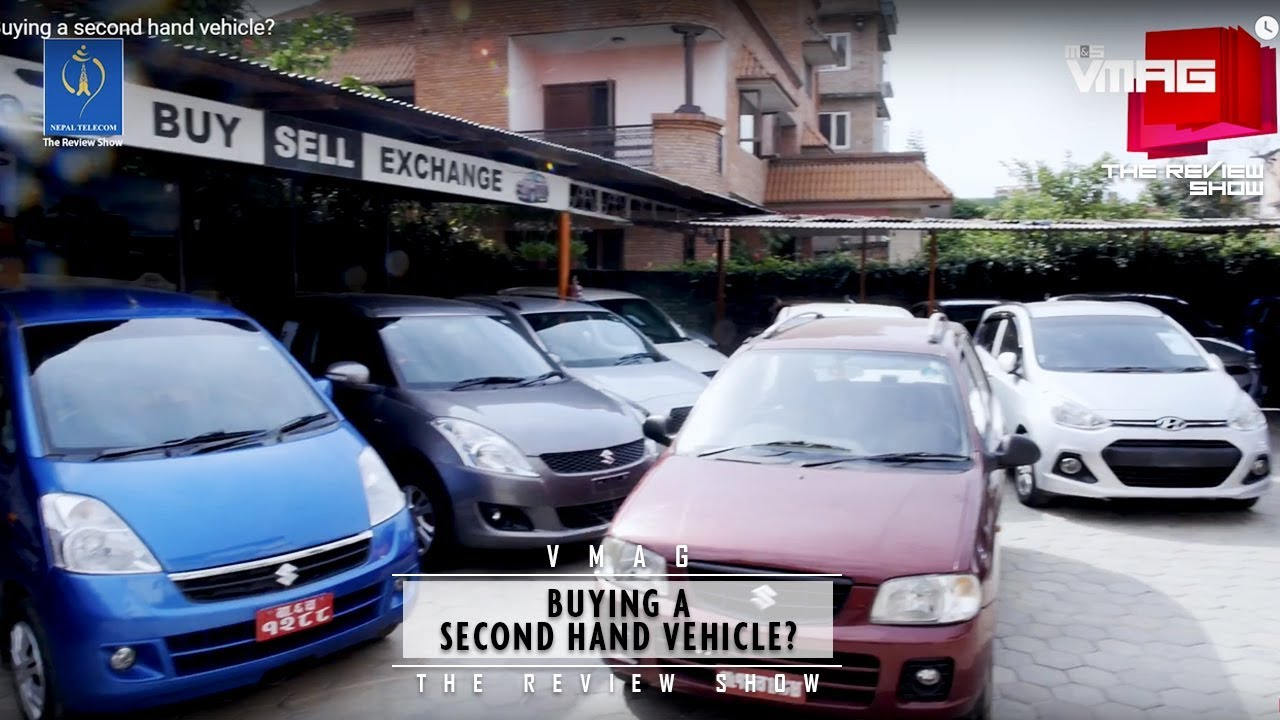 Buying a second hand vehicle in Nepal?