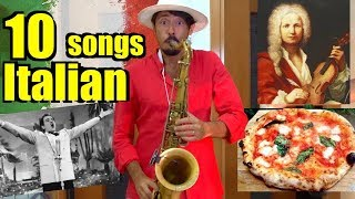 10 ITALIAN SONGS 🎷(on SAX) that you surely know