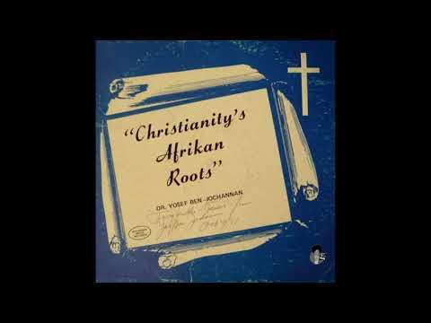 Dr. Yosef Ben-Jochannan – Christianity's Afrikan Roots (1979)