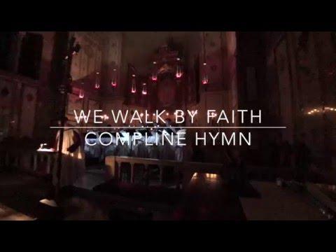 1982 Hymnal Hymn 202: We Walk  Faith