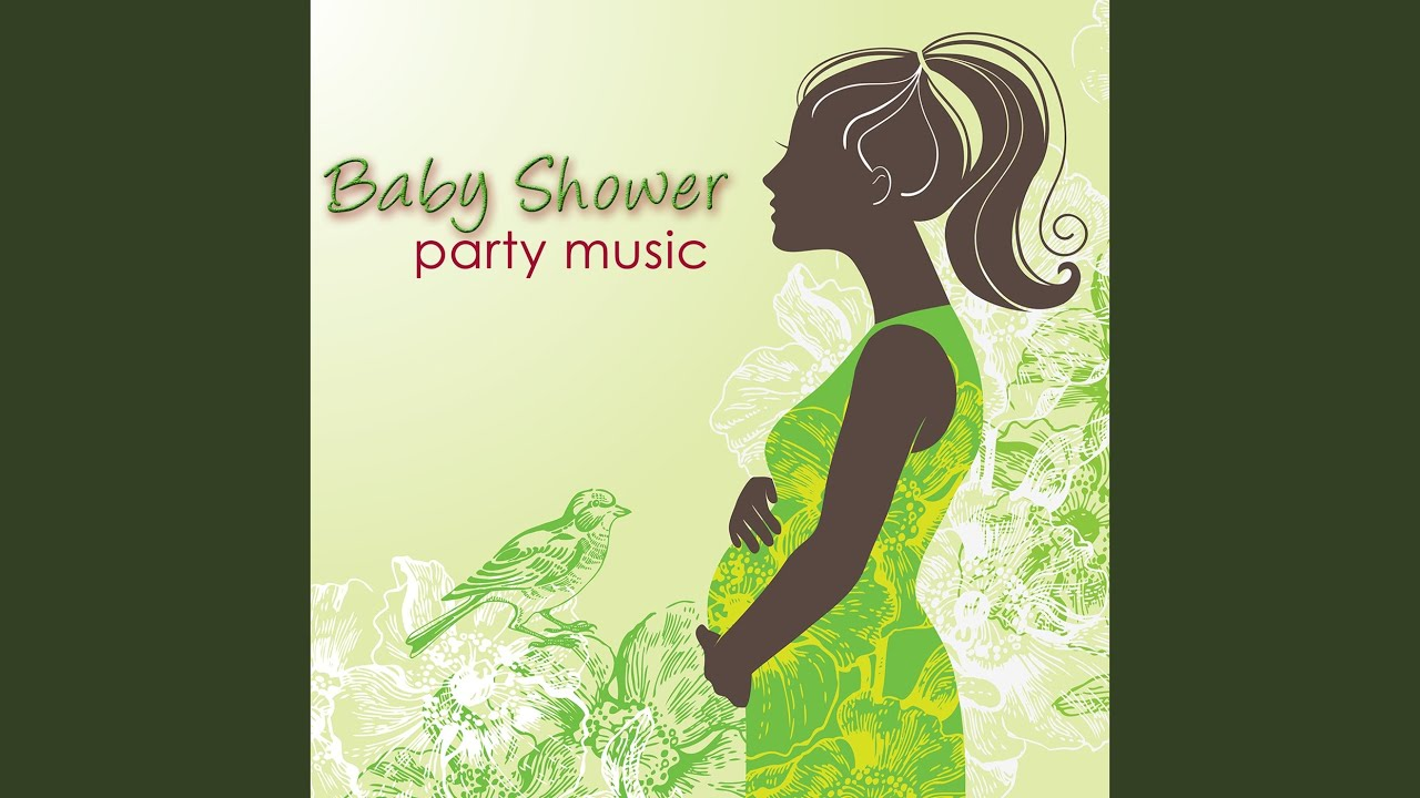 Baby Shower Party Easy Listening Youtube