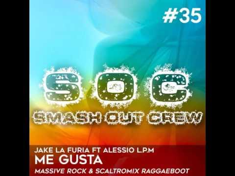 Jake La Furia - Me Gusta ft  Alessio La Profunda Melodia (Massive Rock & Scaltromix RaggaeBoot)