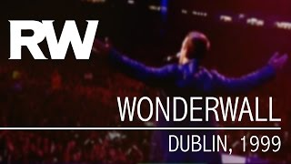 Robbie Williams | Wonderwall | Live in Dublin 1999