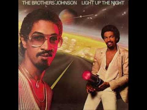 Light Up The Night - THE BROTHERS JOHNSON '1980