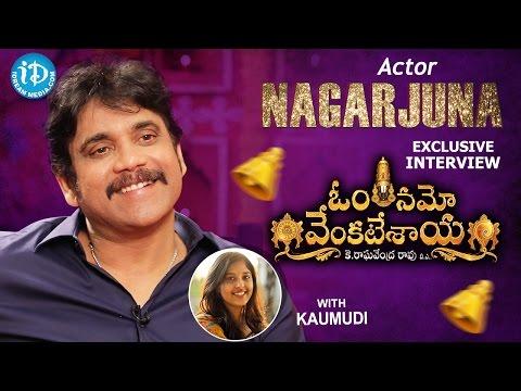 Akkineni Nagarjuna Exclusive Interview || #OmNamoVenkatesaya || Talking Movies With iDream #301