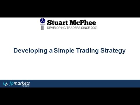 Developing a Simple Trading Strategy With FP Markets and Stuart McPhee