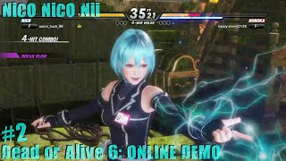 Dead Or Alive 6 PS4 Gameplay #2 (Nico-Nico-Nii!) [Online Demo]