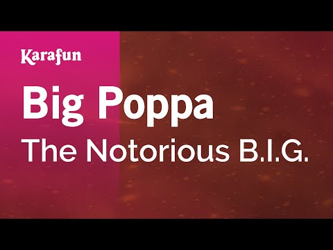 Karaoke Big Poppa - The Notorious B.I.G. *