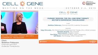 Welcome Remarks and Plenary Session: The Cell and Gene Therapy Sector's Commercial Trailblazers