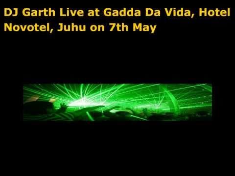 DJ Garth LiveatGadda Da Vida, Novotel, Juhu on 7th May