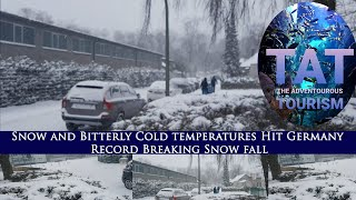 Snow and Bitterly C๐ld temperatures Hit Germany | Record Breaking Snow fall | TAT