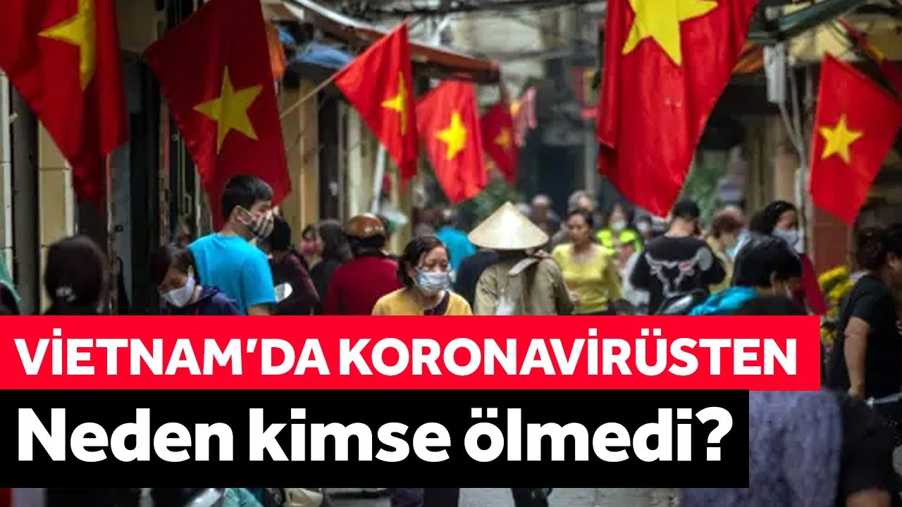 Vietnam'da Koronavirüsten Neden Kimse Ölmedi? - YouTube