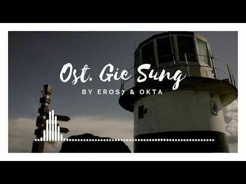 Ost. Gie Sung with Eros7 & Okta by Xlawmusic