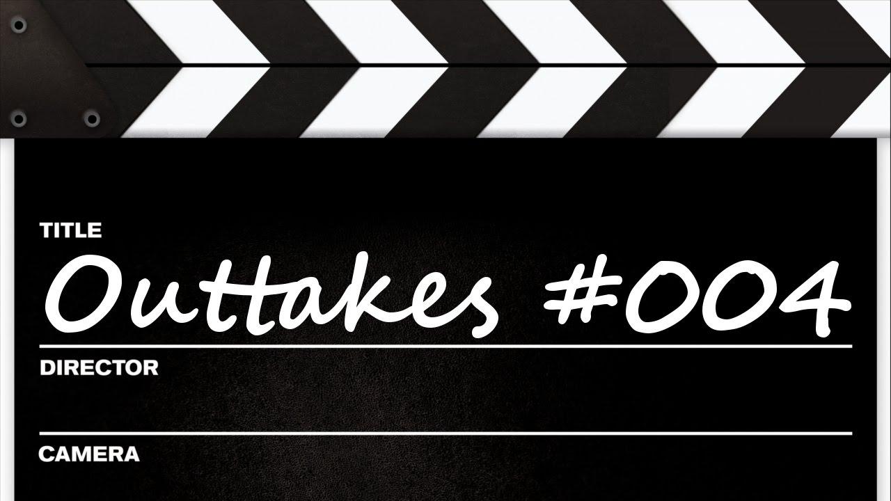 Outakes