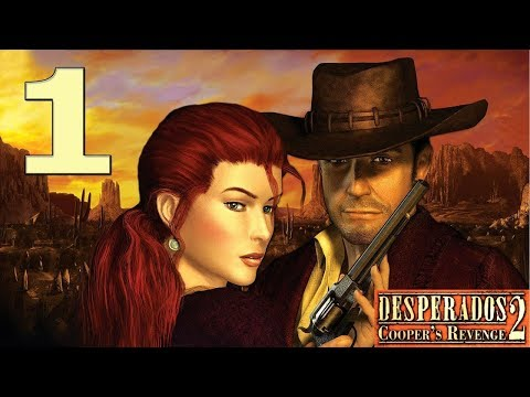 Desperados 2 Cooper S Revenge Mission 1 Speedrun In 02 53 Youtube