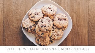Vlog # 11 We Made Joanna Gaines Cookies