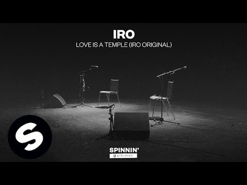 IRO - Love Is A Temple IRO Original
