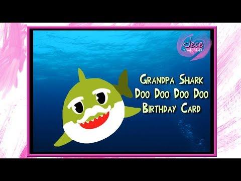 Grandpa Shark Doo Doo Doo Doo Birthday Card Youtube