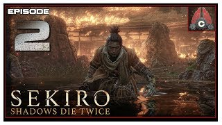 Let's Play Sekiro: Shadows Die Twice With CohhCarnage - Episode 2