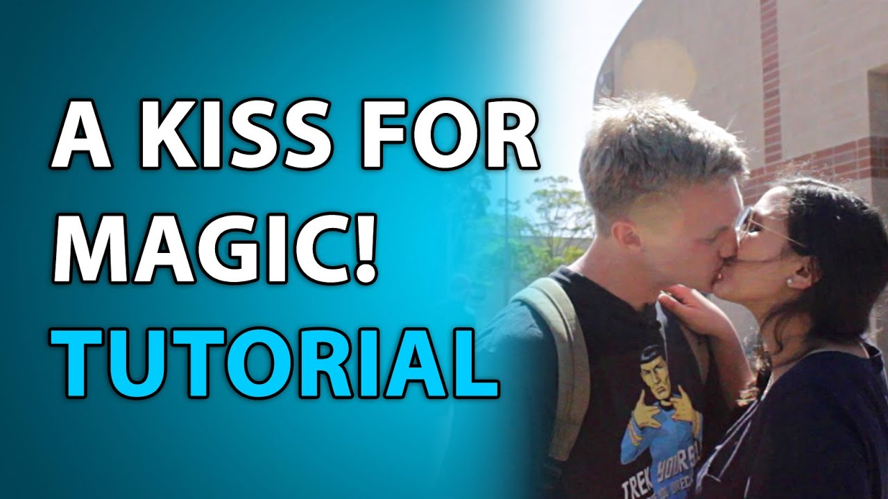 How To Get A Kiss With Magic Trick Tutorial Secret -6964