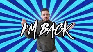 I'M BACK!!! | Bradley Chlopas