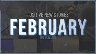 Uplifting and Positive News 3-4-2019