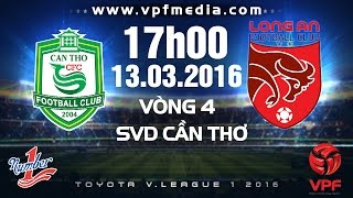 xskt can tho vs long an - vleague 2016  full