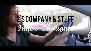 2's Company & Stuff - Inner Thoughts : Traffic Time