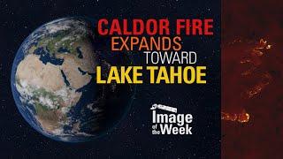 Caldor Fire Expands Toward Lake Tahoe