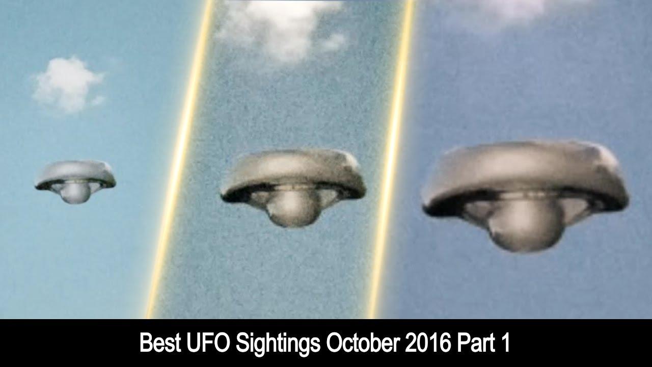 Best UFO Sightings October 2016 Part 1