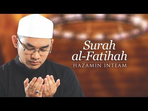 Hazamin Inteam - Surah Al-Fatihah