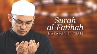 Download Lagu Hazamin Inteam - Surah Al-Fatihah mp3