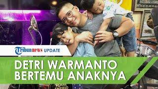Detri Warmanto 14 Hari Karantina, Akhirnya Detri Warmanto Bertemu Anak Tetap Dengan Protokol Ketat