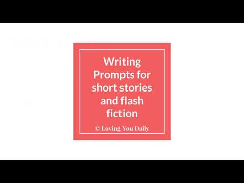 Writing prompts for short stories and flash fiction