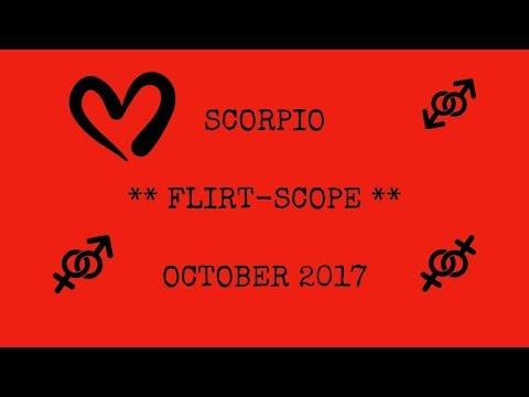 Scorpio *Flirt-scope* October 2017