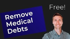 How to Easily Remove Medical Debts from your Credit (Free)