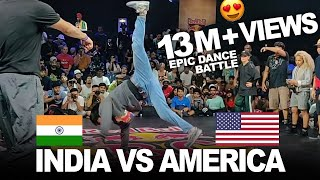 INDIA 🇮🇳 vs AMERICA 🇺🇲 EPIC DANCE BATTLE at Red Bull Bc One 2019 India - World Finals