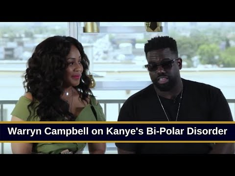 Warryn Campbell Applauds Kanye West For Finally Opening Up About Bi-Polar Disorder