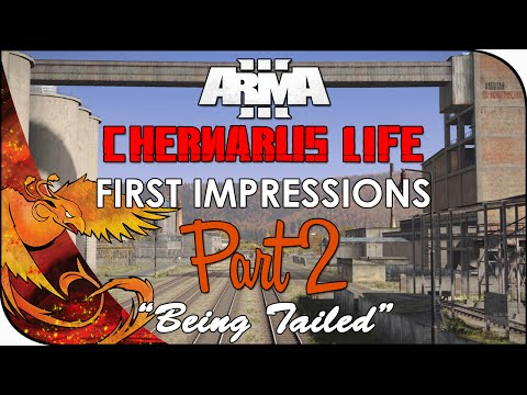 Arma 3: Chernarus Life │ First Impressions │ Part 2 │