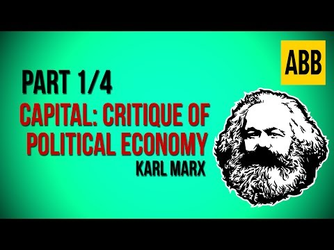 CAPITAL: CRITIQUE OF POLITICAL ECONOMY: Karl Marx - FULL AudioBook, Volume 1: Part 1/4