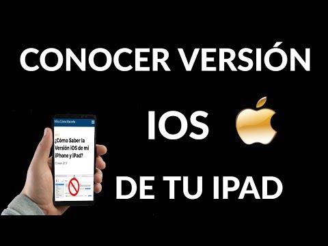 ¿Cómo Saber la Versión iOS de mi iPhone y iPad?