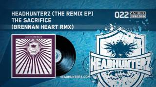 Headhunterz - The Sacrifice (Brennan Heart RMX) (HQ)
